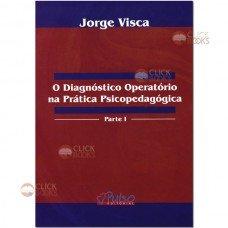 O diagnóstico operatório na prática psicopedagógica - Parte I