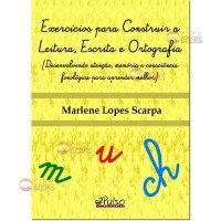 Exercícios para construir a leitura, escrita e ortografia - Vol. 1