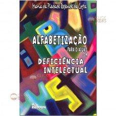 Alfabetização para o aluno com deficiência intelectual