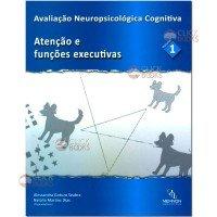 Avaliação neuropsicológica cognitiva - Vol. 1