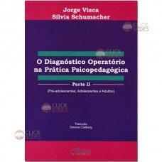 O diagnóstico operatório na prática psicopedagógica - Parte II