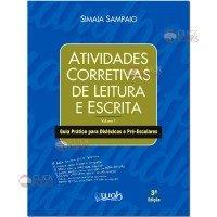 Atividades corretivas de leitura e escrita - Vol. 1