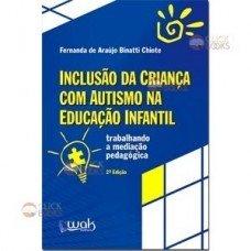Inclusão da criança com autismo na educação infantil