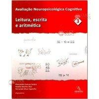 Avaliação neuropsicológica cognitiva - Vol. 3
