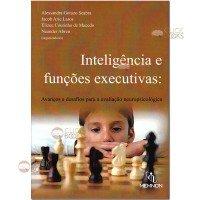 Inteligência e funções executivas: Avanços e desafios para a avaliação neuropsicológica