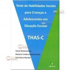 THAS-C - Teste de habilidades sociais para crianças e adolescentes em situação escolar