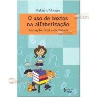 O uso de textos na alfabetização