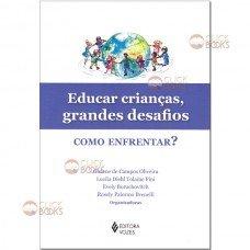 Educar crianças, grandes desafios
