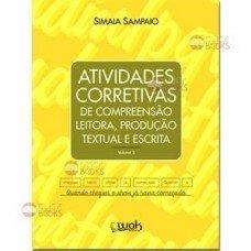 Atividades corretivas de compreensão leitora, produção textual e escrita - Vol. 3