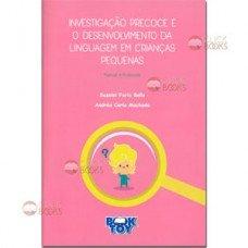 Investigação precoce e o desenvolvimento da linguagem em crianças pequenas