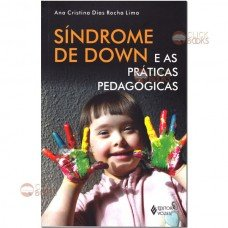 Síndrome de Down e as práticas pedagógicas