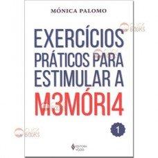 Exercícios práticos para estimular a memória - Vol. 1