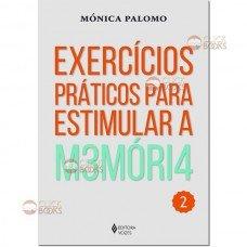 Exercícios práticos para estimular a memória - Vol. 2