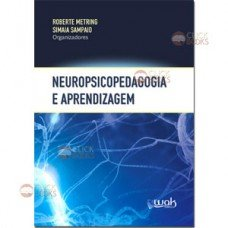 Neuropsicopedagogia e aprendizagem