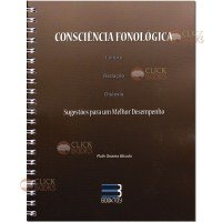 Consciência fonológica - Leitura, redação, dislexia