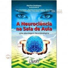 A neurociência na sala de aula