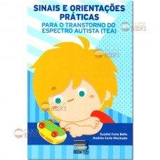 Sinais e orientações práticas para o Transtorno do espectro autista (TEA)