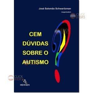 Cem dúvidas sobre o autismo