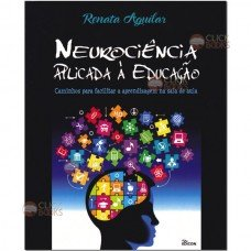 NEUROCIENCIA APLICADA A EDUCACAO