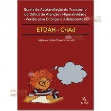 ETDAH-CriAd - Escala de autoavaliação do Transtorno de Déficit de Atenção/Hiperatividade – Versão para crianças e adolescentes