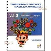 Compreendendo os transtornos específicos de aprendizagem - Vol. 3