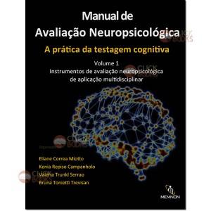 Manual de avaliação neuropsicológica: A prática da testagem cognitiva - Vol. 1