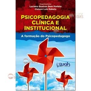 Psicopedagogia clínica e institucional
