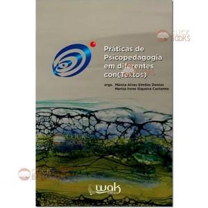 Práticas de psicopedagogia em diferentes con(textos)