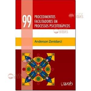 99 Procedimentos facilitadores em processos psicoterápicos