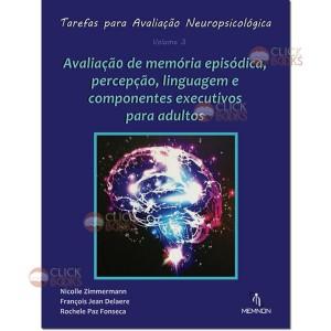 Tarefas para avaliação neuropsicológica - Vol. 3