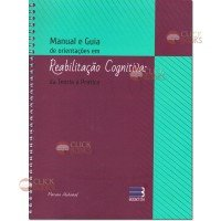 Manual e guia de orientações em Reabilitação Cognitiva