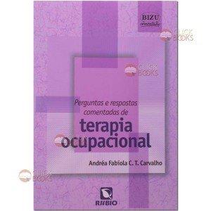 Perguntas e respostas comentadas de terapia ocupacional